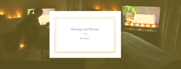 image showing a darkened room, with candles and mood lighting and Aimee doing a massage, along with the 'Massage and Beauty with Aimee' logo, and a photo of the massage bed in the treatment room