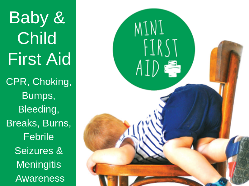 image showing the mini first aid logo, a child, and a list of what is covered during the baby and child first aid courses: cpr; choking; bumps; bleeds; breaks; burns; febrile seizures; meningitis awareness