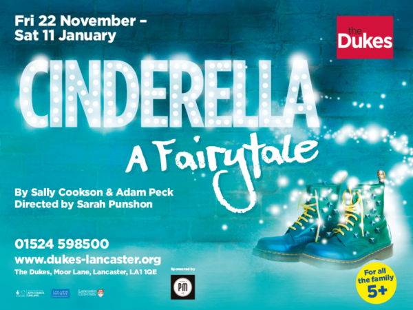 Cinderella a fairytale, family show at The Dukes, Lancaster